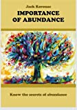 Importance Of Abundance: Know the secrets of abundance
