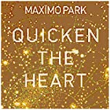 Quicken The Heart (CD+DVD)by Max�mo Park