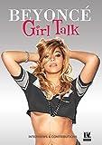 Beyonce - Girl Talk