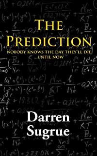 The Prediction: A Novel by Darren Sugrue ebook deal