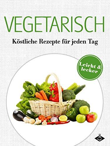 vegetarische-gerichte-fur-jeden-tag-lecker-leicht-3-german-edition