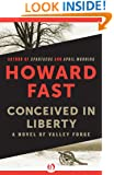 Conceived in Liberty: A Novel of Valley Forge