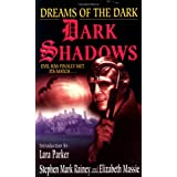 Dreams of the Dark (Dark Shadows) ~ Stephen Mark Rainey