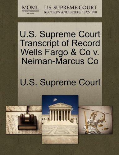 us-supreme-court-transcript-of-record-wells-fargo-co-v-neiman-marcus-co