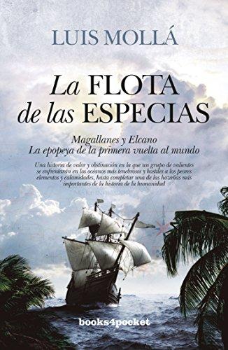 La flota de las especias (Books4pocket)  [Luis   Molla] (Tapa Blanda)