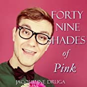 Forty-Nine Shades of Pink | [Jacqueline Druga]