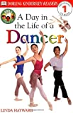 Jobs People Do: A Day in the Life of a Dancer (DK Reader - Level 1 (Quality)) Linda Hayward