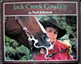 Jack Creek Cowboy (0803712286) by Johnson, Neil