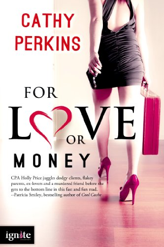 Book: For Love or Money (Entangled Ignite) by Cathy Perkins