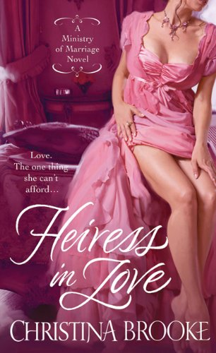 Heiress in Love (Mass Market Paperback) by Christina Brooke