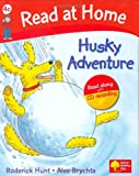Read at Home: 4c: Husky Adventure Book + CD (Read at Home Level 4c)