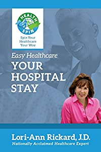 Your Hospital Stay (Easy Healthcare) from Expert Health Press