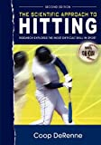 img - for The Scientific Approach to Hitting: Research Explores the Most Difficult Skill in Sport: Second Edition book / textbook / text book