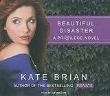 Beautiful Disaster (Privilege)