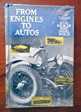img - for FROM ENGINES to AUTOS: Five Pioneers in Engine Development & Their Contribution to the Automotive Industry. book / textbook / text book