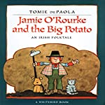 Jamie O'Rourke and the Big Potato | Tomie DePaola