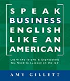 img - for Speak Business English Like an American book / textbook / text book