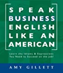 Speak Business English Like an American