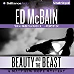 Beauty and the Beast: Matthew Hope, Book 3 (       UNABRIDGED) by Ed McBain Narrated by Luke Daniels
