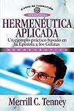 Hermeneutica Aplicada (Spanish Edition) (8472280772) by Tenney, Merrill C.