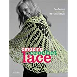 Amazing Crochet Lace: New Fashions Inspired by Old-fashioned Laceby Doris Chan