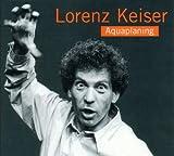 Songtexte von Lorenz Keiser - Aquaplaning
