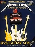 Metallica: For Bass Guitar & Vocal: Master of Puppets (Play it Like it is)