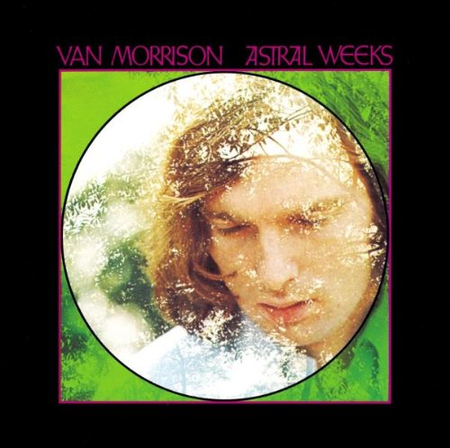 Van Morrison - Astral Weeks [RE 2000] [CDA] - Zortam Music