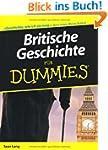 Britische Geschichte f�r Dummies