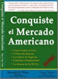 img - for Conquiste el Mercado Americano (Spanish Edition) book / textbook / text book