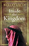 Inside the Kingdom (0143173553) by Robert Lacey