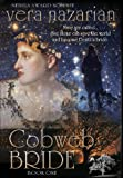 img - for Cobweb Bride (Cobweb Bride Trilogy) book / textbook / text book
