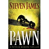 The Pawn (The Patrick Bowers Files, Book 1) ~ Steven James