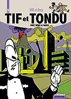 Tif et Tondu, l'intégrale tome 5 : Choc mène la danse