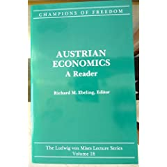Champions of Freedom: Austrian Economics : A Reader