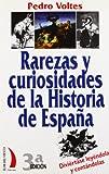 img - for Rarezas y Curiosidades de La Historia de Espana (Spanish Edition) book / textbook / text book