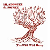 The Wild Wild Berryby C Joynes & Stephanie...
