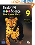 Exploring Science: How Science Works...