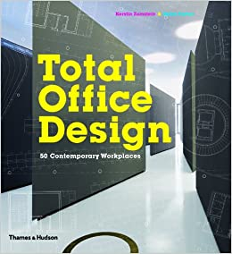 Total office design 50 contemporary workplaces kerstin for Total office design 50 contemporary workplaces