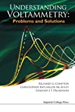 img - for Understanding Voltammetry: Problems and Solutions book / textbook / text book