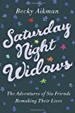 Saturday Night Widows: The Adventures