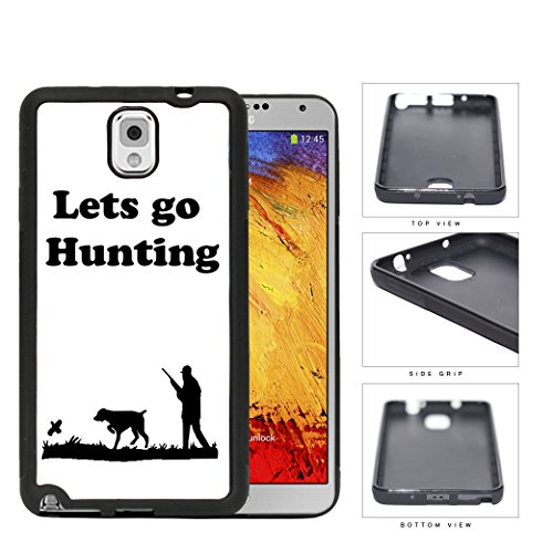 Let'S Go Hunting Quote Duck Dynasty Series Black And White Hard Rubber Tpu Phone Case Cover Samsung Galaxy Note 3 N9000