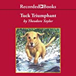 Tuck Triumphant | Theodore Taylor