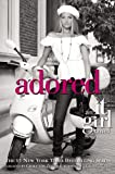 Adored (Turtleback School & Library Binding Edition) (It Girl)
