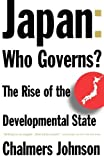 img - for Japan: Who Governs?: The Rise of the Developmental State by Johnson, Chalmers A. (1994) Paperback book / textbook / text book