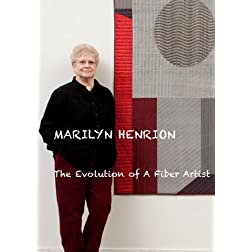 Marilyn Henrion: The Evolution of A Fiber Artist