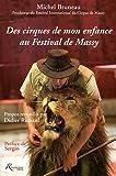 echange, troc Michel Bruneau - Des cirques de mon enfance au Festival de Massy