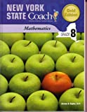 New York State Coach Mathematics Grade 8 (Gold Edition, Grade 8)