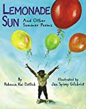 Lemonade Sun: And Other Summer Poems