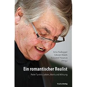 'Ein romantischer Realist' - Peter Turrinis Leben, Werk und Wirkung